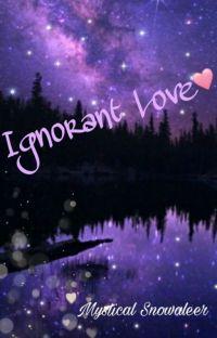 Ignorant Love cover