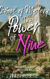 SCHOOL OF MYSTERY: THE POWER OF NINE (BOOK #1) cover