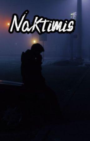 Naktimis (✓) by SkaistiNaktis