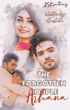 The Forgotten Couple : Arhana by EashitaRobert