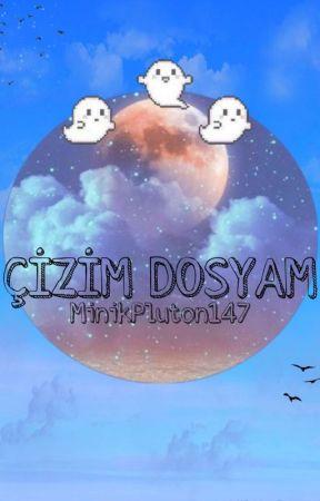ÇİZİM DOSYAM by MinikPluton147