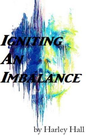 Igniting an Imbalance by slapthepancakes