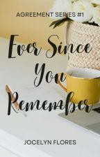Ever Since You Remember (Editing) by zmariaf