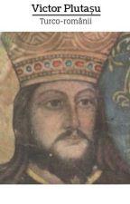 Turco-românii, de Victor Plutașu by victorplutasu