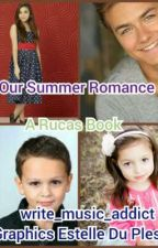 A Summer Romance A Rucas Book by BoingxGorgeous