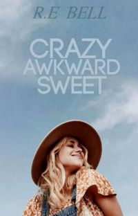 Crazy,Awkward,Sweet cover
