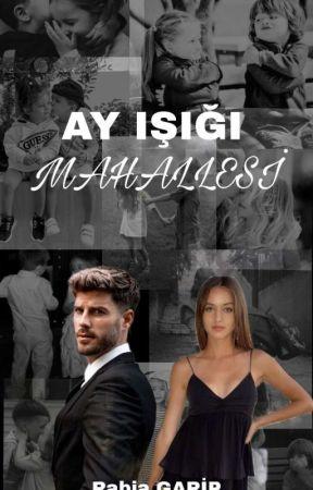 AY IŞIĞI MAHALLESİ (TAMAMLANDI) by Rabiagaripp