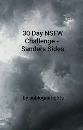 30 Day NSFW Challenge - Sanders Sides by subloganrights