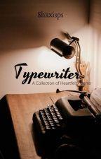 Typewriter by writerfields