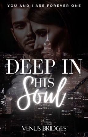 Deep In His Soul by venusbridges