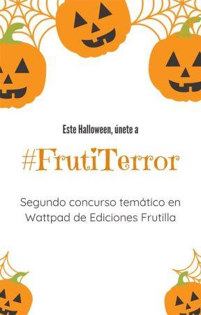 CONCURSO #FRUTITERROR 2020 (Cerrado)  by EdicionesFrutilla