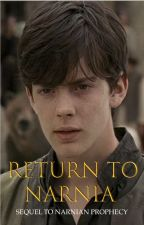 Return to Narnia » Sequel to The Narnian Prophecy » Edmund Fanfic by mocha_rice0