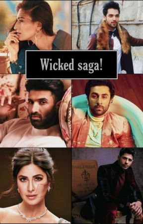 Wicked Saga - [ On Hold] by _ruhii___