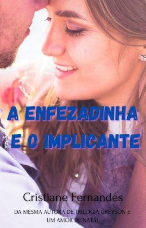 A Enfezadinha e o Implicante by cristianefs