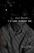 Just Byeole ♡... by KimSora690