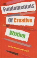 FUNDAMENTALS OF CREATIVE WRITING by Cecilia Manguerra Brainard by CeciliaBrainard