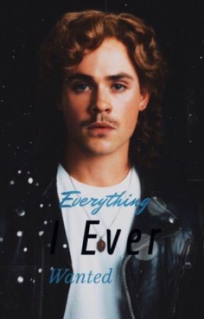 Everything I Ever Wanted {A Billy Hargrove + Stranger Things Fanfic} by Kaylakuy