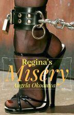 Regina's Misery by Angelique_Esmeralda