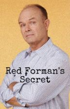 Red Forman's Secret {That 70s Show} by captain_hansolo7