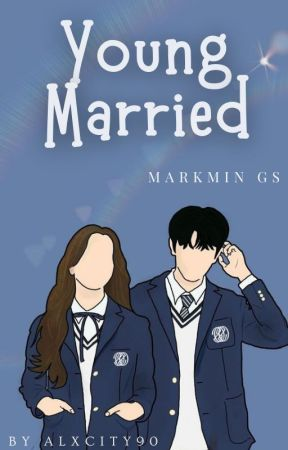 Young Married [MARKMIN] by julisway