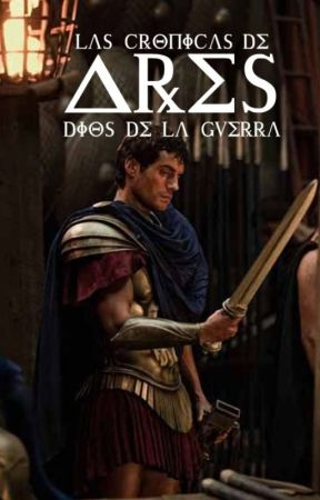 Las Crónicas de Ares by its_me_zuly_