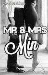 Mr & Mrs Min [M.Y][Finalizada] cover