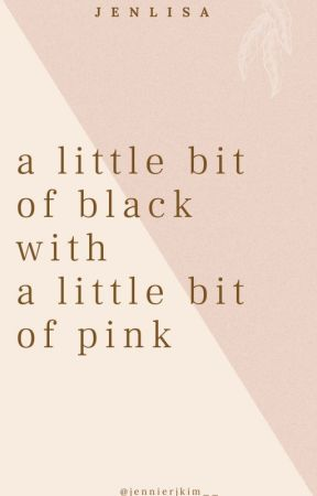 a little bit of black with a little bit of pink by jennierjkim__