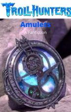 Trollhunters Amulets, a fanfiction (on HOLD) by Splashheart8