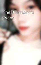 The Billionaire's Twins by SarahDifuntorum3