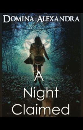A Night Claimed by DominaAlexandra
