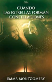 Cuando las estrellas forman constelaciones  [Serie escrito en las Estrellas #3] cover