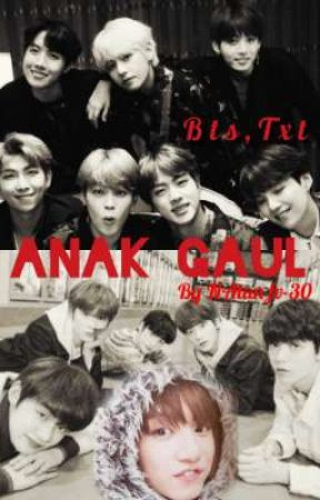 Anak Gaul (Bts,txt) by Namycies