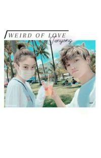 °Weird Of Love ft.Jenyong cover