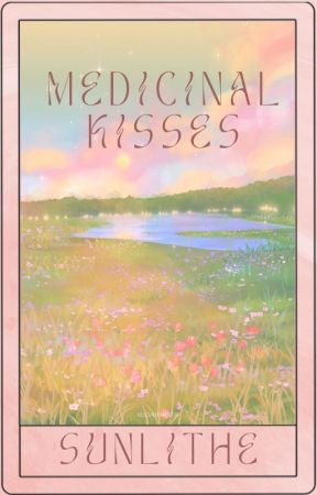 Medicinal Kisses by sunlithe
