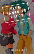 Amourshipping:Kanto to Kalos by XdFanficLover