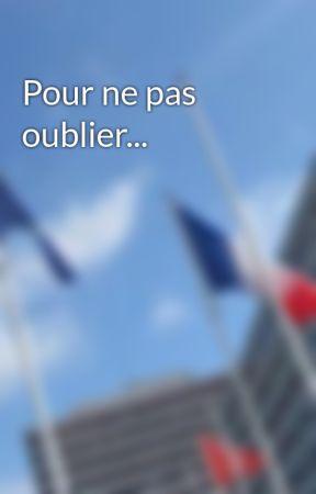 Pour ne pas oublier... by story_ministre