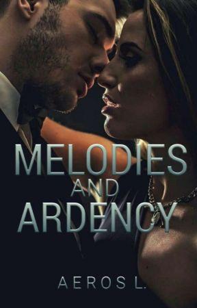 Melodies and Ardency (Club El Fuego #3) by stormkisser