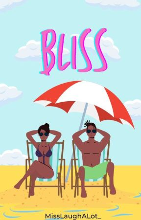Bliss by MissLaughALot_