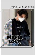 MAFIA LOVE by Satan_wife