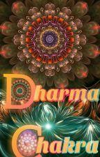 DharmaChakra - Succinct Of Dharma Escapade by Aditi_MB
