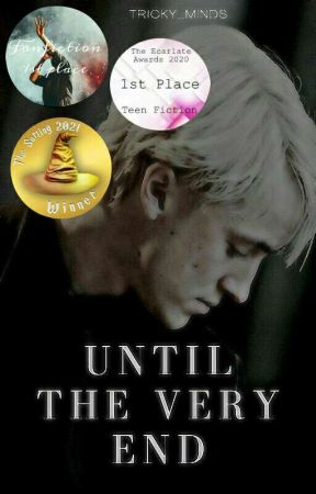 Until the very end| A Dramione Fanfic by Tricky_minds
