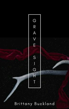 Grave Sight by writerbrittanyb
