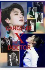 GANGSTER X DOCTOR by enhypen_lattae