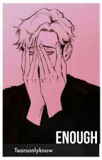 Enough (Oh Sangwoo Ambm)  by Tearsonlyknow