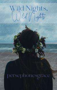 Wild Nights, Wild Nights || Spencer Reid x Reader cover