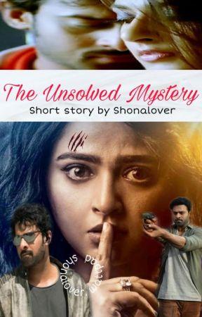 """The Unsolved Mystery"" - Pranushka Short Story by ShonaLover"