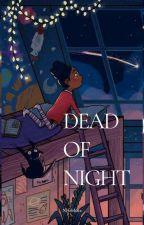 Dead of night  by nefelibata_xx