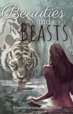 Beauties and Beasts by lowefantasy1