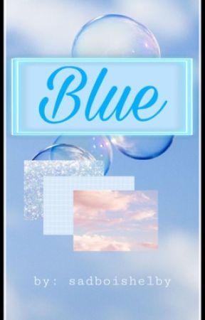 Blue by sadboishelby