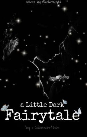a Little Dark Fairytale by Gleenarthur
